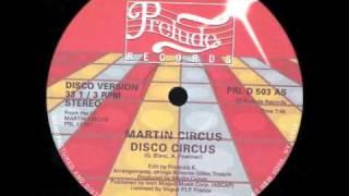Martin Circus - Disco Circus (Talker Dub Edit)