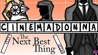 "CINEMADONNA: ""The Next Best Thing"""