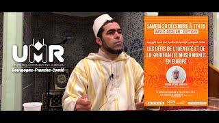 """Cheikh Rachid Amrouchi, """"Les défis de l'identité et de la spiritualité musulmanes en Europe"""""""