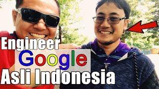 Engineer Google Orang Indonesia Sangat Mengispirasi
