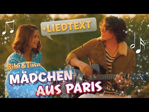 Bibi & Tina -  MÄDCHEN AUS PARIS mit Liedtext LYRICS zum Mitsingen ♪ ♫