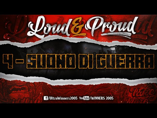 WINNERS 2005 - LOUD & PROUD 2020 - 4 - SUONO DI GUERRA