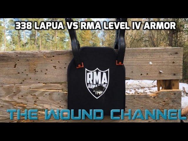 RMA Level IV 1189 vs. .338 Lapua