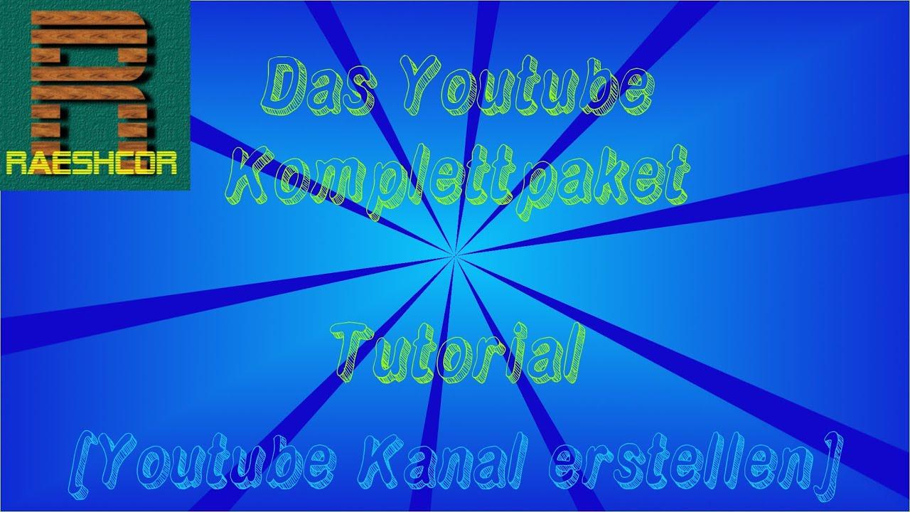 Eigenen Youtube Kanal Erstellen