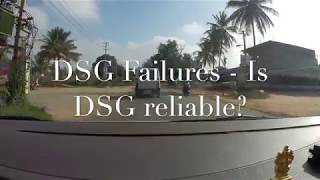 DGS Failure - Is VW DSG Gearbox Reliable??