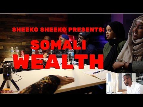 SHEEKO SHEEKO PRESENTS: SOMALI WEALTH 5of5