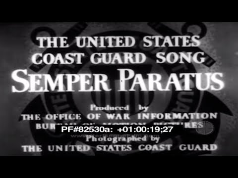 SEMPER PARATUS - The United States Coast Guard Song 82530a