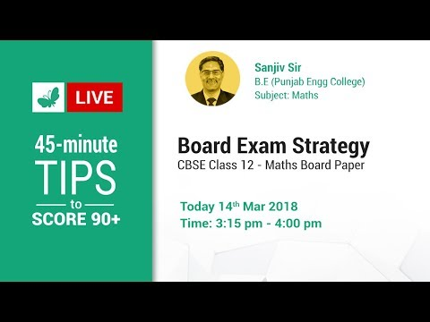 Score 90+ in 45-min: Class 12 Maths Strategy Session