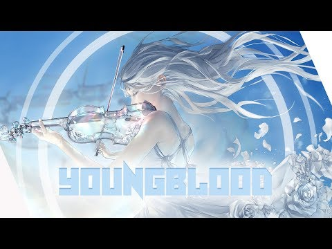Nightcore - Youngblood 「Electric Violin Ver 」5 Seconds of Summer