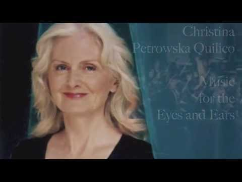 Christina Petrowska Quilico: Music for the Eyes and Ears