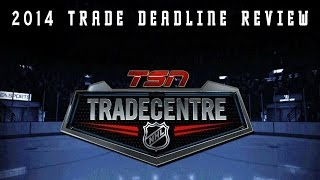 2014 NHL Trade Deadline Review