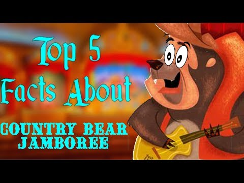 Top 5 Facts About Country Bear Jamboree
