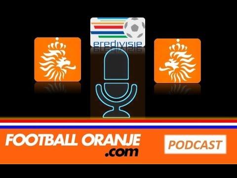 Football-Oranje Podcast #4 ● Who should start for Oranje? Best ever Dutch influence?