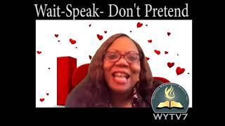 WYTV7 Transitions Listen- Wait- Speak- Don't Pretend
