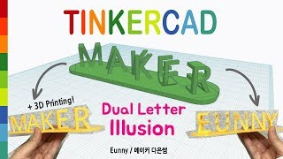 54) Make Dual letter Illusion with Tinkercad + 3D printing | 3D modeling How to make and design