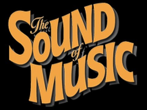 The Sound of Music Trailer (In real life) - Dana Hills High School