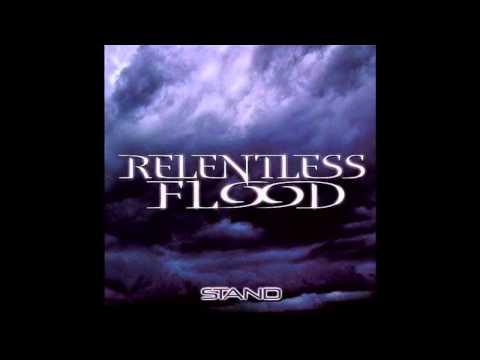 Relentless Flood -  Burn Within Me