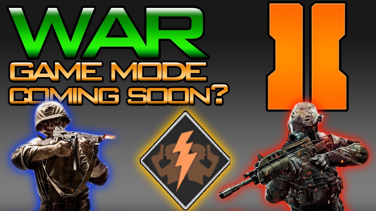Bo2 Is War Game Mode Coming Soon Black Ops 2 Game