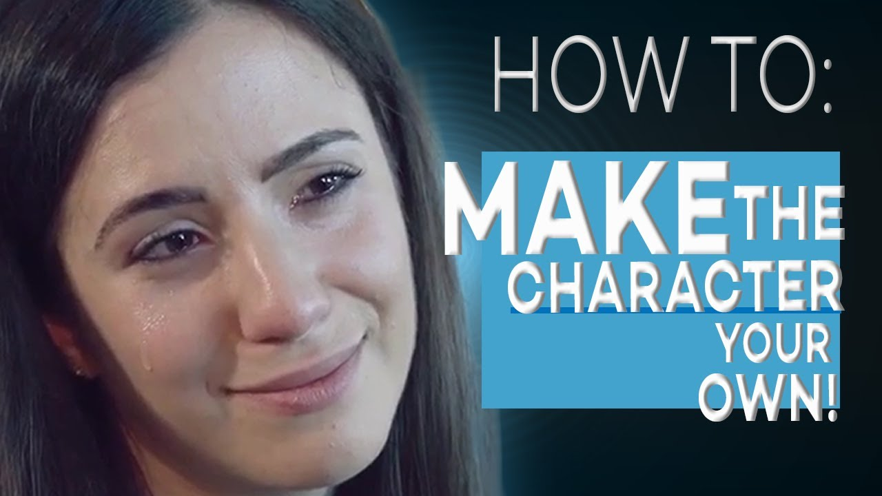HOW TO MAKE THE CHARACTER YOUR OWN