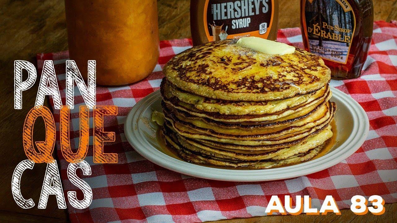 Pancakes (Como fazer panquecas americanas) / Cansei de Ser Chef