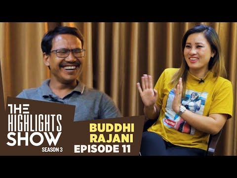 Buddhi Tamang & Rajani Gurung @ THE HIGHLIGHTS SHOW | Season 3 | Ep. 11 | MATTI MALA