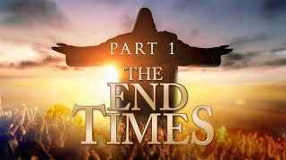 End Times Study - Week 1 (Part 2)