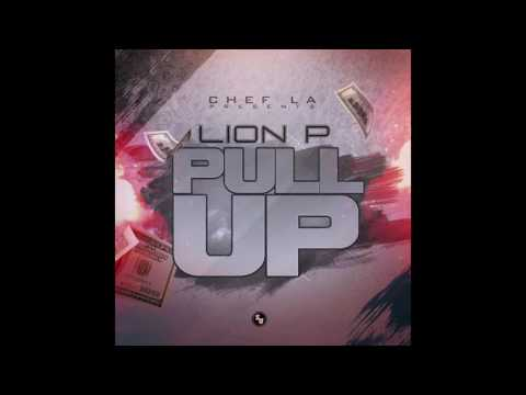 Youtube: Lion P: PULL UP [%AUDIO]