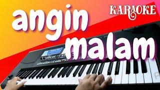 KARAOKE ANGIN MALAM - BROERY MARANTIKA [ LAGU NOSTALGIA ] Tembang Kenangan