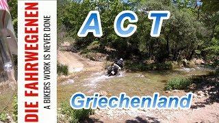 💯 ACT-Griechenland💯🔝... Motorradreise....Die Fahrwegenen