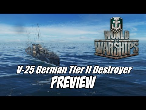 World of Warships - V-25 Tier II German Destroyer Preview