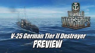 world of warships v 25 tier ii german destroyer preview