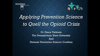 Applying Prevention Science to Quell the Opioid Crisis
