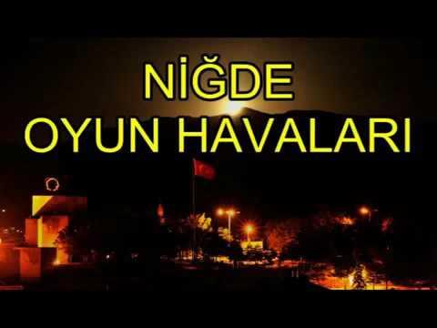 Nigde Oyun Havasi - Çillibom