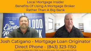 Benefits of Using a Mortgage Broker Rather Than Your Local Big Bank or Lender with Josh Catigano