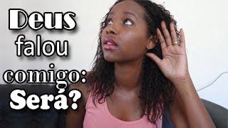 Deus falou comigo! Será?? ►By Michelle Souza