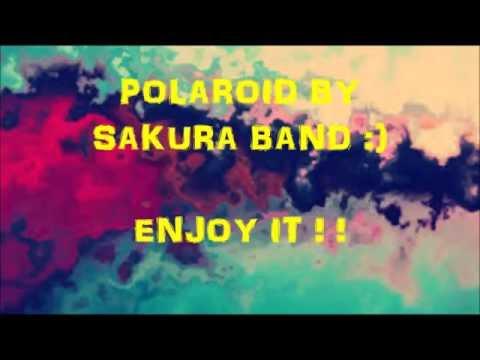 Polaroid sakura band lirik