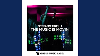 The Music Is Movin' (Original Mix)
