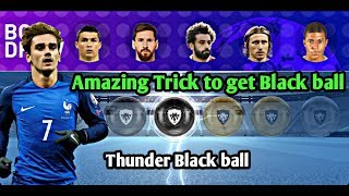 Amazing Trick to get Black ball in European Championship Stars Pack-Thunder Trick | PES 2019 MOBILE
