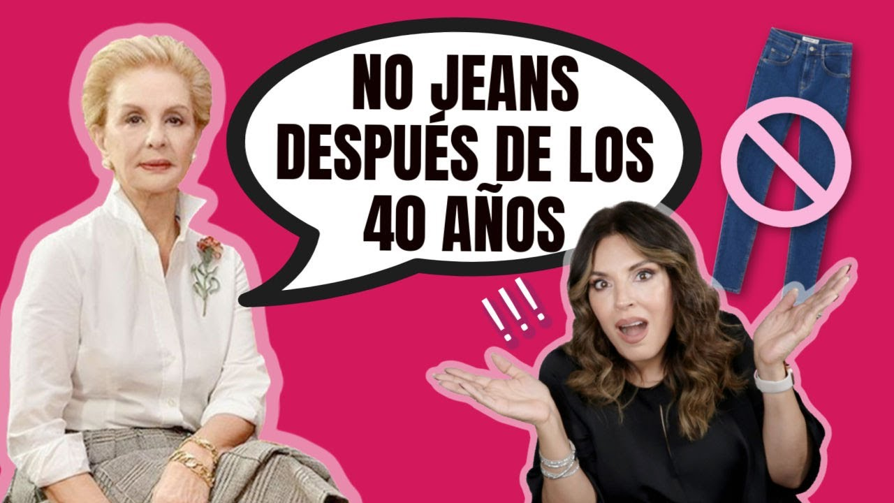 NO Jeans después de los 40 años