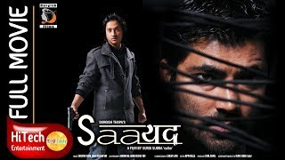 Nepali Full Movie || SAAYAD || सायद || Full HD 1080P || 5.1 Audio