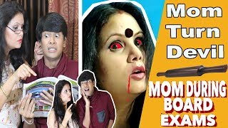 mom-during-board-exams-devil-mom-comedy-video-mohak-meet-shweta