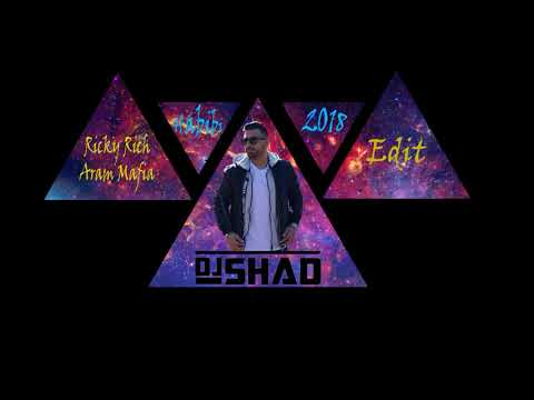 Ricky Rich & Aram Mafia - Habibi (Dj Shad Edit 2018)