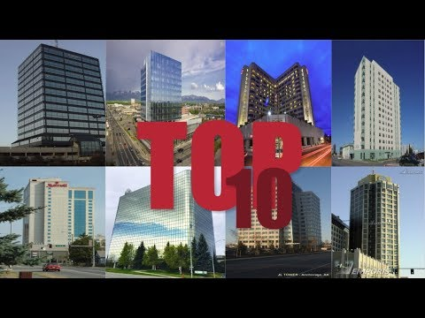 TOP 10 TALLEST BUILDINGS IN ALASKA, USA