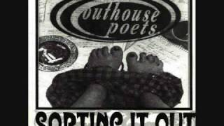 Outhouse Poets - Good Man
