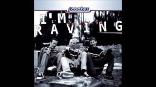 Scooter-I'm Raving