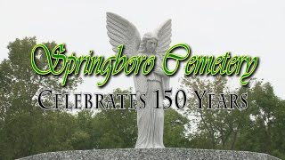 Springboro Cemetery Celebrates 150 Years