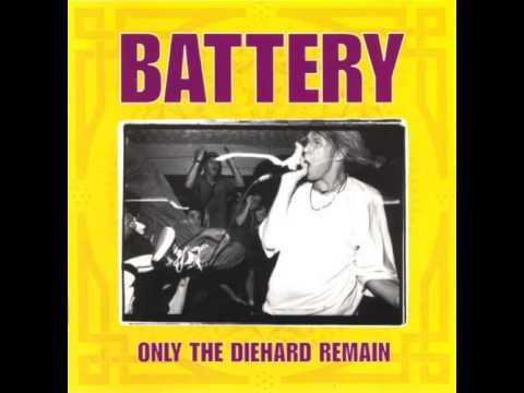 Battery - Only the Diehard Remain [Full Album]