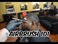Barber Airbrush 101