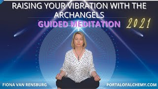 Raising your vibration with the Archangels
