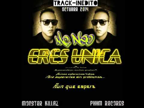 Mc Neo - Eres Unica (PHHM RECORDS)